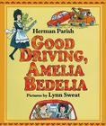 Good Driving, Amelia Bedelia Cover Image