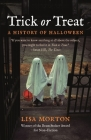 Trick or Treat: A History of Halloween Cover Image
