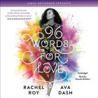 96 Words for Love Lib/E Cover Image
