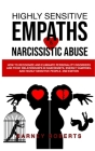 Highly Sensitive Empaths and Narcissistic Abuse: How to Recognize and Eliminate Personality Disorders and Toxic Relationships in Narcissists, Energy V Cover Image