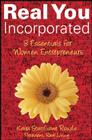 Real You Incorporated: 8 Essentials for Women Entrepreneurs Cover Image