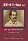 Mihai Eminescu: The Legend of the Evening Star: Selected Poems & Prose Cover Image