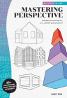 Success in Art: Mastering Perspective: Techniques for mastering one-, two-, and three-point perspective - 25+ Professional Artist Tips and Techniques Cover Image