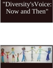 Diversity's Voice: Now and Then Cover Image