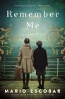 Remember Me: A Spanish Civil War Novel Cover Image