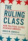 The Ruling Class: How They Corrupted America and What We Can Do About It Cover Image