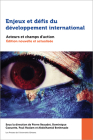 Enjeux Et Défis Du Développement International: Acteurs Et Champs d'Actions. Édition Nouvelle Et Actualisée Cover Image