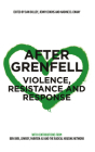 After Grenfell: Violence, Resistance and Response Cover Image