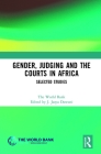 Gender, Judging and the Courts in Africa: Selected Studies (Routledge Studies on Gender and Sexuality in Africa) Cover Image