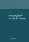 Insurance Aspects of Cross-Border Road Traffic Accidents Cover Image