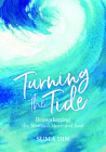 Turning the Tide: Reawakening the Women's Heart and Soul Cover Image