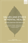 Values and Ethics in Mental Health: An Exploration for Practice (Foundations of Mental Health Practice) Cover Image