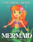 Little Mermaid Coloring Book: My Excellent High-Quality Of 25 Outline Graphics To Color For Kids (Boys And Girls), Us And Uk Edition. Cover Image