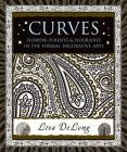 Curves: Flowers, Foliates & Flourishes in the Formal Decorative Arts (Wooden Books) Cover Image