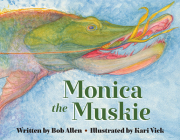 Monica the Muskie Cover Image