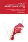 VodiČ Za Laringektomirane Osobe U Vrijeme Pandemije Covid - 19: Laryngectomee Guide for COVID-19 Pandemic Bosnian Edition Cover Image