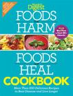 Foods That Harm and Foods That Heal Cookbook: 250 Delicious Recipes to Beat Disease and Live Longer Cover Image