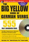 The Big Yellow Book of German Verbs (Book W/CD-Rom): 555 Fully Conjugated Verbs [With CDROM] Cover Image