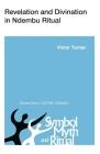 Revelation and Divination in Ndembu Ritual (Symbol) Cover Image
