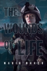 The Wounds of Life Cover Image