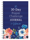 The 30-Day Prayer Challenge Journal for Women Cover Image