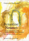 Byzantine Neumes: A New Introduction to the Middle Byzantine Musical Notation Cover Image