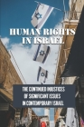 Human Rights In Israel: The Continued Injustices Of Significant Issues In Contemporary Israel: The Current State Of Human Cover Image