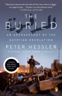 The Buried: An Archaeology of the Egyptian Revolution Cover Image