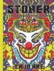 Stoner Coloring Book for Adults: Stoner's Psychedelic Coloring Book with 30 Pictures, Marijuana Coloring Book Cover Image