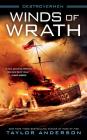 Winds of Wrath (Destroyermen #15) Cover Image