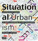 Situational Urbanism: Directing Post-War Urbanity Cover Image