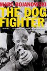 The Dog Fighter Cover Image