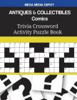 ANTIQUES & COLLECTIBLES Comics Trivia Crossword Activity Puzzle Book Cover Image