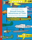 A Scale Modeller's Guide to Aircraft from the Adventures of Tintin Cover Image