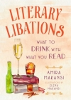 Literary Libations: What to Drink with What You Read Cover Image