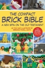 The Compact Brick Bible: A New Spin on the Old Testament Cover Image