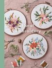 Floral Embroidery: Create 10 Beautiful Modern Embroidery Projects Inspired by Nature (Crafts) Cover Image