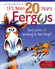 It's Been 20 Years, Fergus: ...and You're Still Spooking at That Thing?! Cover Image