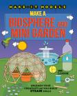 Make a Biosphere and Mini Garden Cover Image