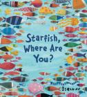 Starfish, Where Are You? Cover Image
