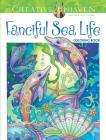 Creative Haven Fanciful Sea Life Coloring Book (Adult Coloring) Cover Image