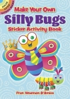 Make Your Own Silly Bugs Sticker Activity Book (Dover Little Activity Books) Cover Image