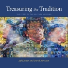 Treasuring the Tradition: The Story of the Military Museums Cover Image
