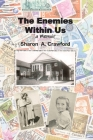 The Enemies Within Us: a Memoir Cover Image
