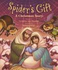 Spider's Gift: A Christmas Story Cover Image