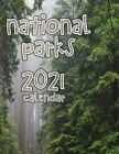 National Parks 2021 Calendar Cover Image