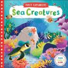 Sea Creatures (First Explorers) Cover Image