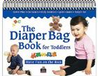 The Diaper Bag Book for Toddlers Cover Image