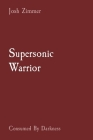 Supersonic Warrior: Consumed By Darkness Cover Image