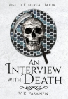 An Interview with Death, Age of Ethereal Book 1 (The Fifth Book of Tales from the Afterworld) HARDBACK EDITION Cover Image